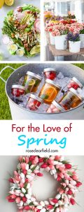For the Love of Spring | https://www.roseclearfield.com