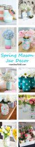 Spring Mason Jar Decor | https://www.roseclearfield.com