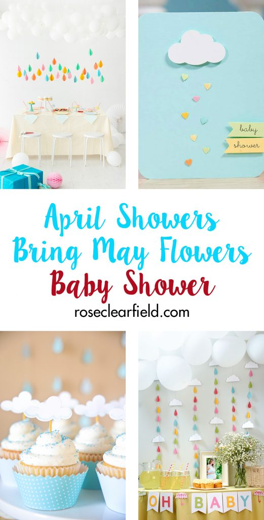 April Showers Bring May Flowers Baby Shower | https://www.roseclearfield.com