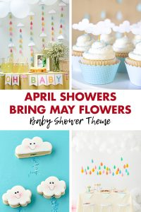 April Showers Bring May Flowers Baby Shower Theme