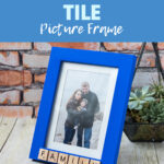 DIY Scrabble Tile Picture Frame
