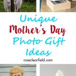 Unique Mother's Day Photo Gift Ideas