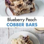 Blueberry Peach Cobbler Bars
