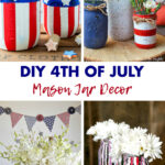 DIY 4th of July Mason Jar Decor