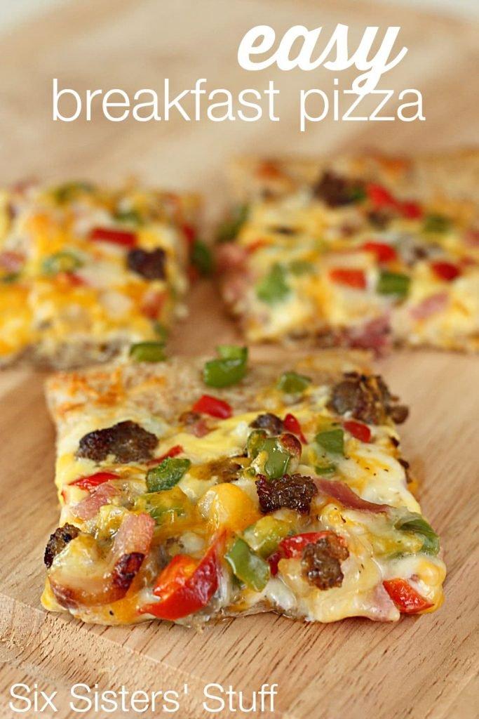 Breakfast for Dinner Ideas - Easy Breakfast Pizza via Six Sisters' Stuff | https://www.roseclearfield.com