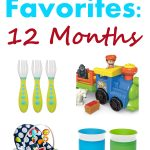 Baby Favorites: 12 Months