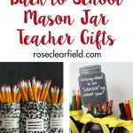 DIY Back to School Mason Jar Teacher Gifts
