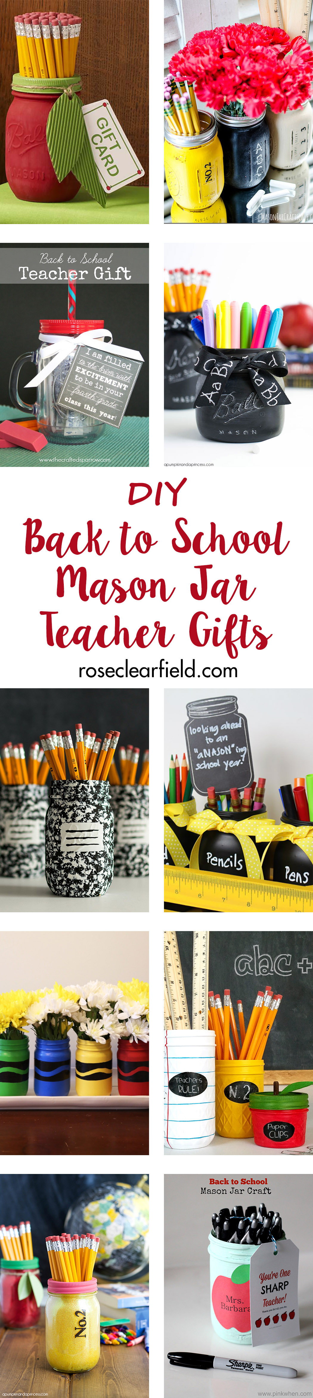 DIY Back to School Mason Jar Teacher Gifts | https://www.roseclearfield.com