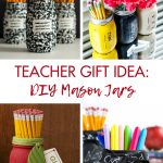 Teacher Gift Idea DIY Mason Jars