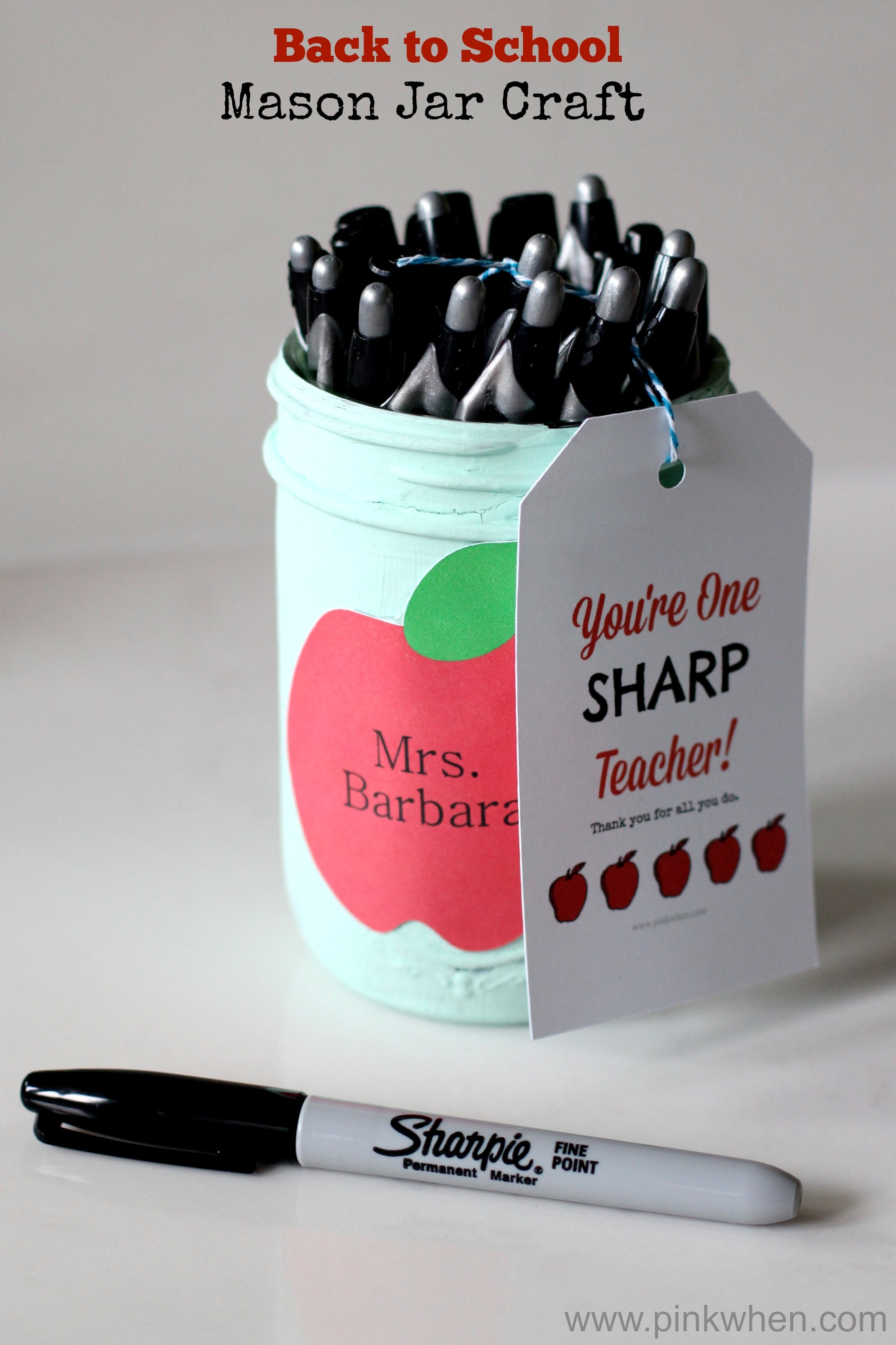 DIY Back to School Mason Jar Teacher Gifts - You're One Sharp Teacher Mason Jar Craft via Pink When | https://www.roseclearfield.com