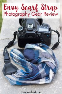 Envy Scarf Strap Photography Gear Review | https://www.roseclearfield.com