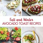 Fall and Winter Avocado Toast Recipes