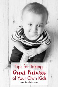 Tips for Taking Great Pictures of Your Own Kids