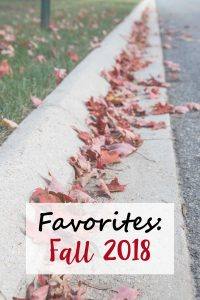 Favorites: Fall 2018 | https://www.roseclearfield.com