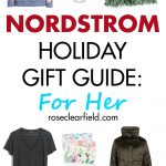 Nordstrom Holiday Gift Guide: For Her | https://www.roseclearfield.com