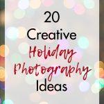 20 Creative Holiday Photography Ideas