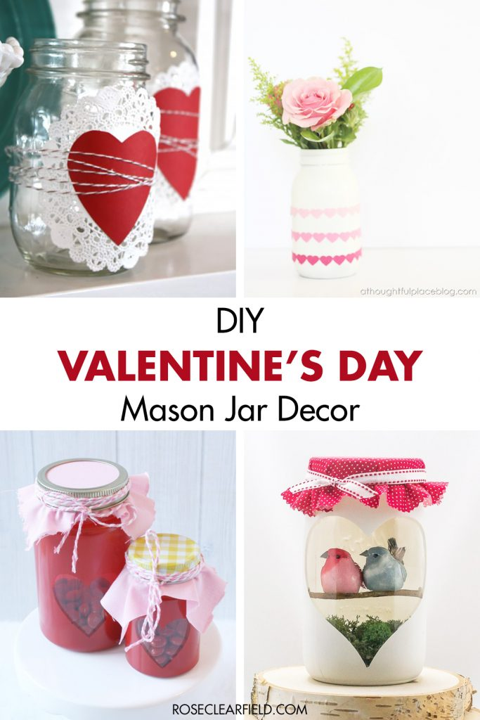 DIY Valentine's Day Mason Jar Decor