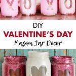DIY Valentine's Day Mason Jar Decor