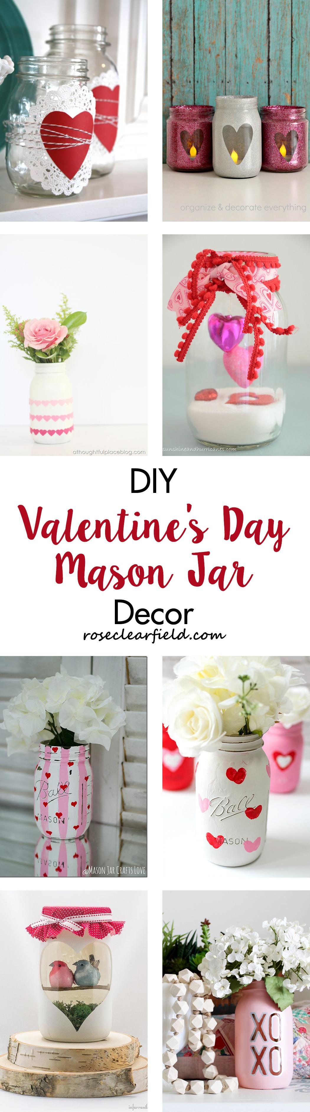 DIY Valentine's Day Mason Jar Decor | https://www.roseclearfield.com