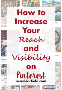 How to Increase Your Reach and Visibility on Pinterest