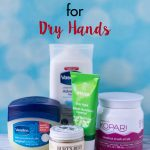 My 5 Favorite Products for Dry Hands | https://www.roseclearfield.com