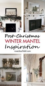 Post-Christmas Winter Mantel Inspiration | https://www.roseclearfield.com