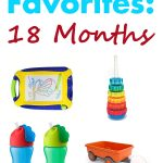 Toddler Favorites: 18 Months