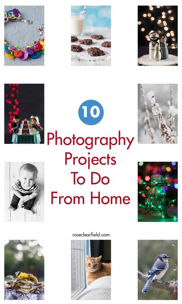 10 Photography Projects To Do From Home