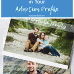 10 Things NOT to Include in Your Adoption Profile