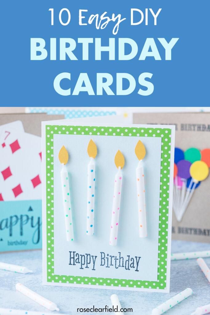 10 Easy DIY Birthday Cards