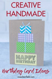 10 Simple Diy Birthday Cards Rose Clearfield