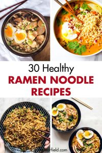 30 Healthy Ramen Noodle Recipes