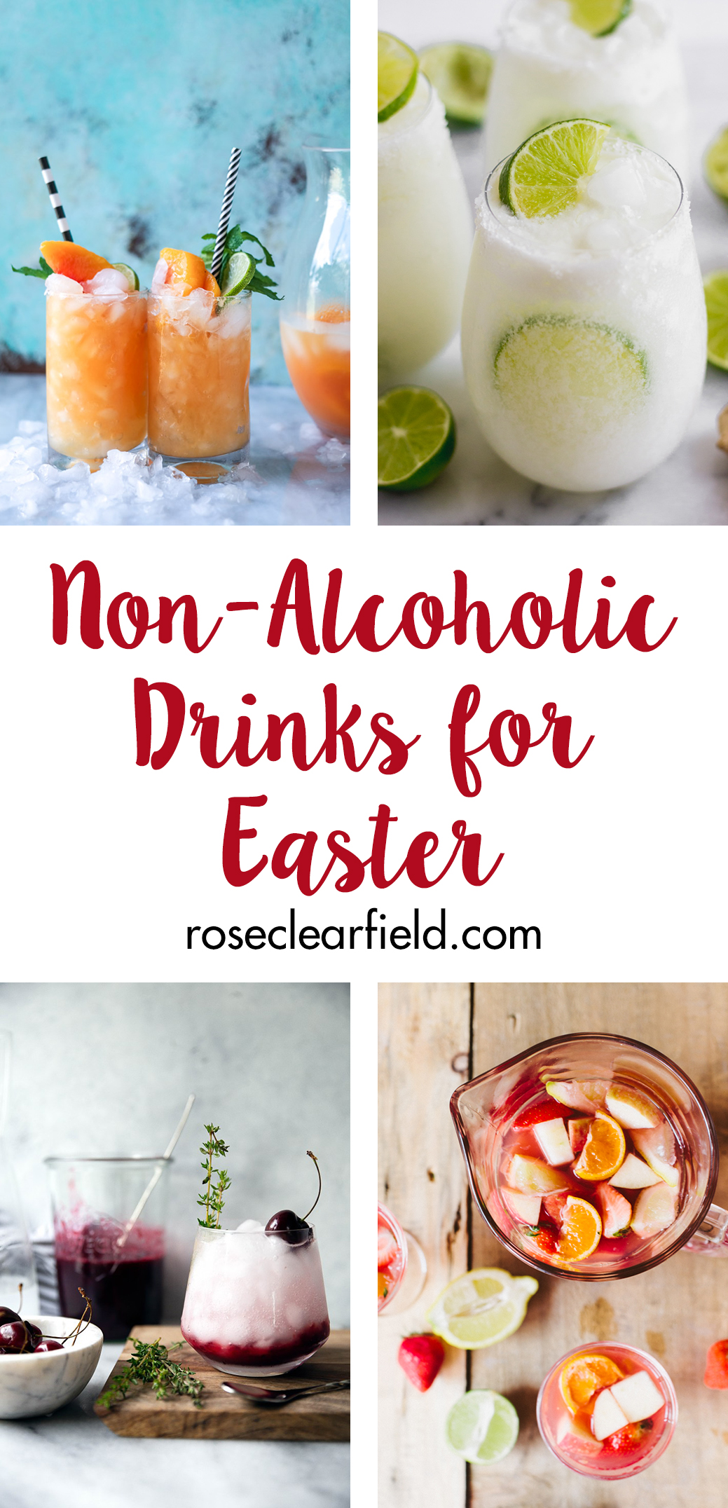 Non-alcoholic drinks for Easter. Whip up a refreshing beverage for your holiday brunch or dinner! #nonalcoholic #springdrinks #Easter   https://www.roseclearfield.com