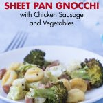 Sheet Pan Gnocchi With Chicken Sausage and Vegetables