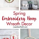 Spruce up your living room or entryway for the season ahead with a spring embroidery hoop wreath! #spring #homedecor #DIY #wreath | https://www.roseclearfield.com