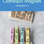 DIY Sheet Music Clothespin Magnets