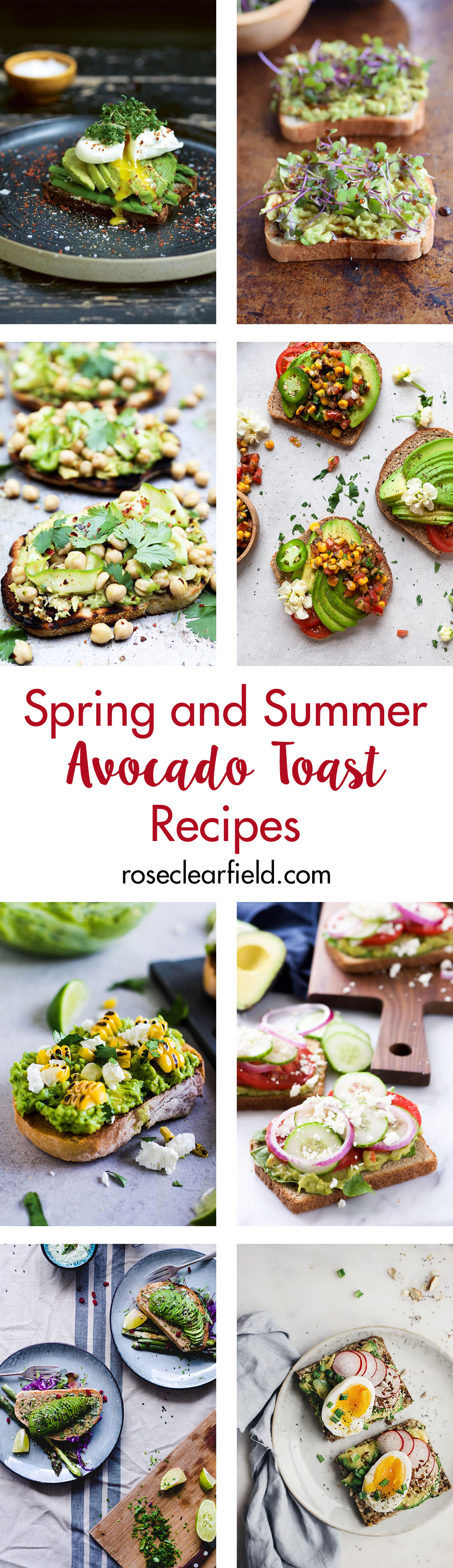 Spring and summer avocado toast recipes. Quick, healthy, and seasonal breakfast and lunch ideas for the warmer months of the year! #avocadotoast #healthyeating #breakfast ideas | https://www.roseclearfield.com