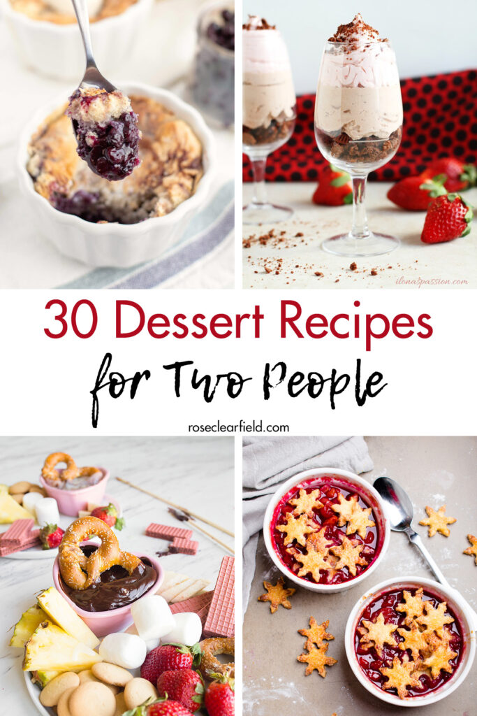 30 Dessert Recipes for Two People
