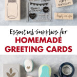 Essential Supplies for Homemade Greeting Cards