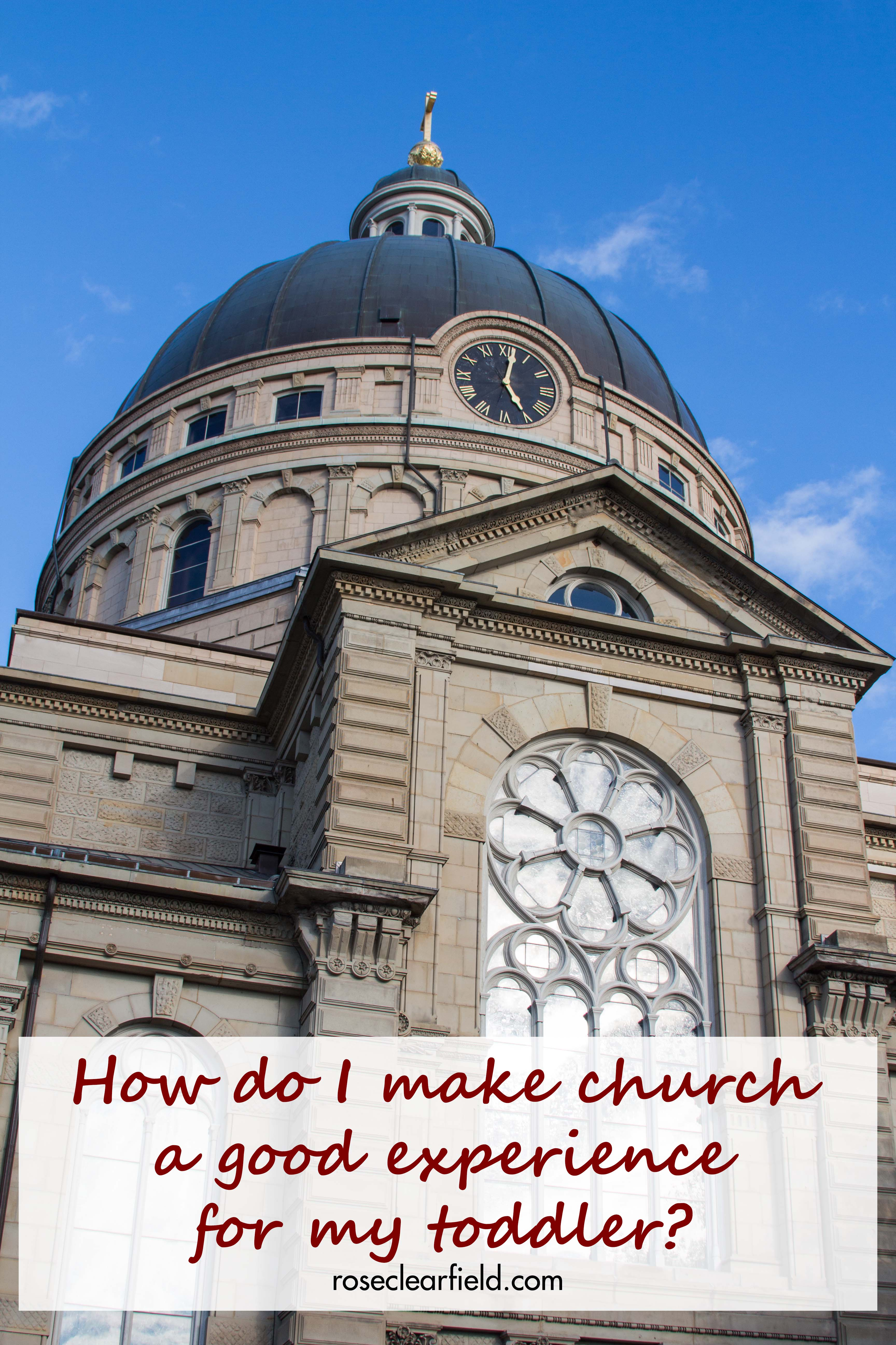 How to do I make church a good experience for my toddler? Tips to make church go more smoothly for everyone. #church #toddlersinchurch #toddlerlife   https://www.roseclearfield.com