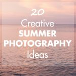 20 creative summer photography ideas to keep you shooting all summer long! #summer #photoideas #summerphotography #summerphotolist | https://www.roseclearfield.com