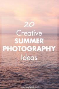 20 creative summer photography ideas to keep you shooting all summer long! #summer #photoideas #summerphotography #summerphotolist