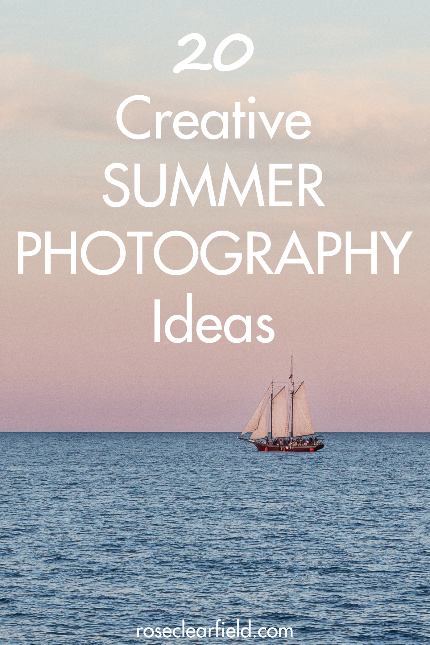 20 summer photo ideas for the beautiful summer months ahead! #summer #photoideas #summerphotolist #summerphotochallenge | https://www.roseclearfield.com