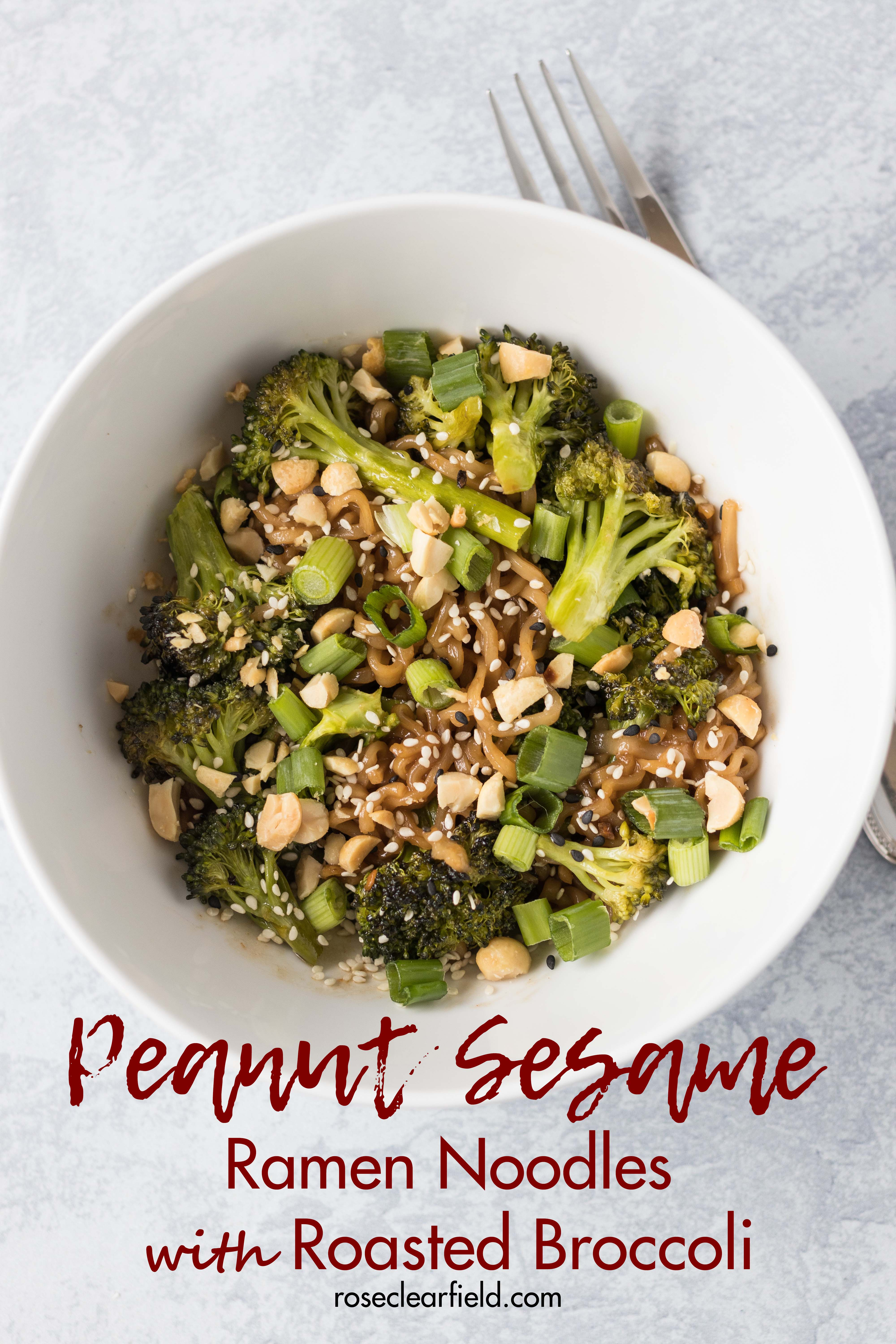 Peanut sesame Ramen noodles with roasted broccoli. Quick lunch recipe packed with so much flavor! #sesameRamen #peanutnoodles #lunchrecipe | https://www.roseclearfield.com