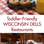 Toddler-Friendly Wisconsin Dells Restaurants