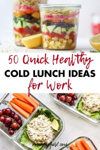 50 Quick Healthy Cold Lunch Ideas for Work