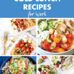 50 Quick Healthy Cold Lunch Recipes for Work