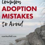 Common Adoption Mistakes to Avoid
