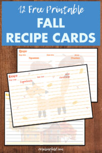 12 Free Printable Fall Recipe Cards