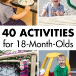 40 Activities for 18 Month Olds